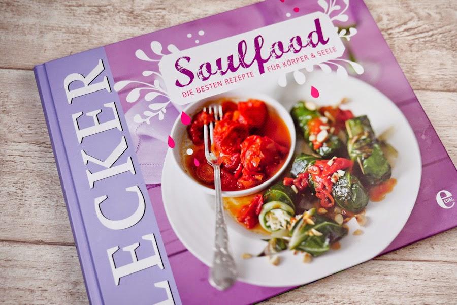 Soulfood - Die besten Rezepte für Körper und Seele