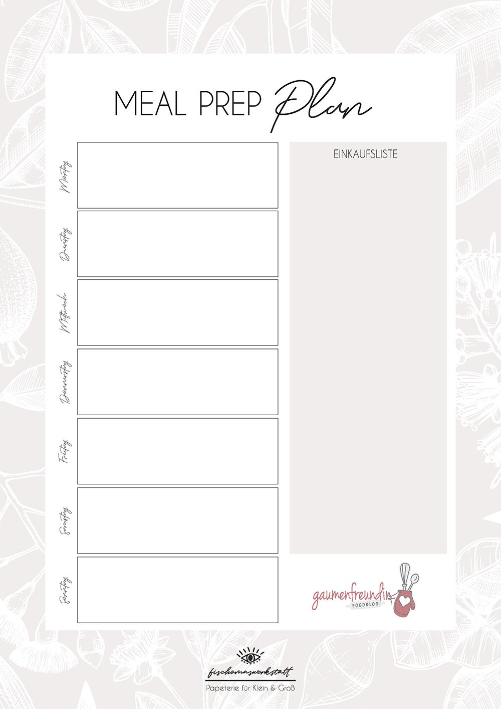 Gratis Meal Prep Wochenplan Vorlage mit Einkaufsliste - 1 - Gaumenfreundin Foodblog