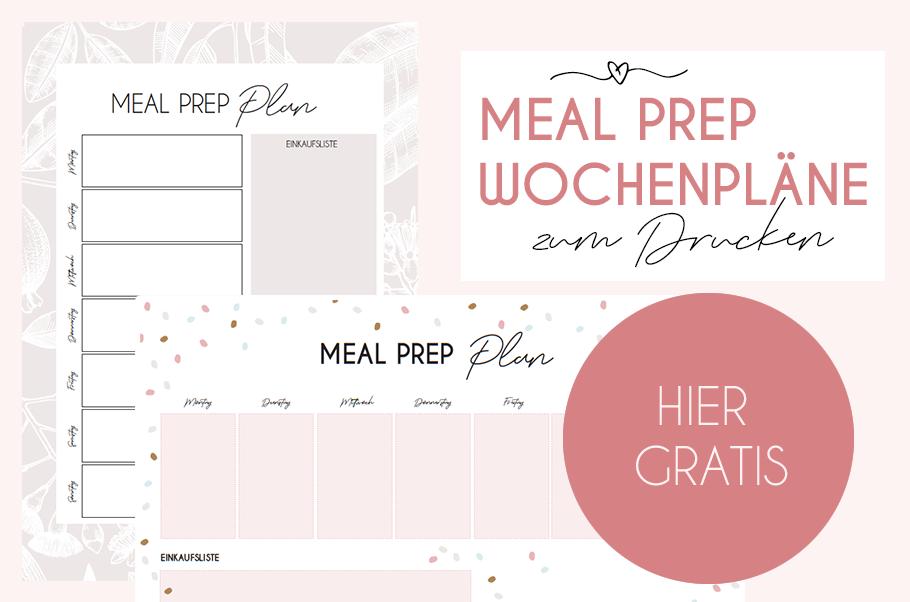 Meal Prep Wochenpläne gratis zum Drucken