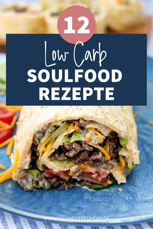12 Low Carb Soulfood Rezepte wie die Big Mac Rolle